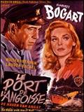 film : Le Port de l'angoisse